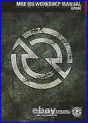 Detroit Diesel MBE 900 EGR Series Diesel Engine Factory Workshop Manual